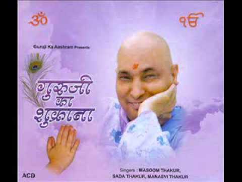 8 Main To Bhatakta Hi Rehta Guruji – Masoom  - Guruji Ka Shukrana