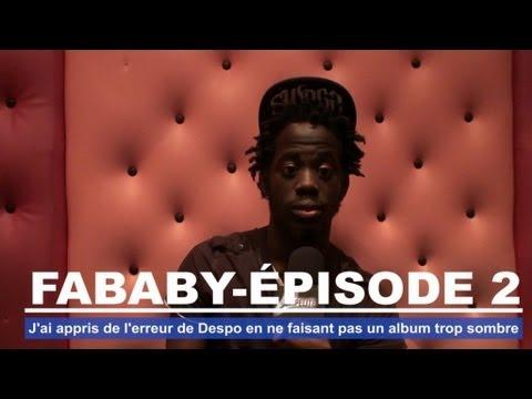 Fababy - J'ai appris de l'erreur de Despo en ne faisant pas un album trop sombre