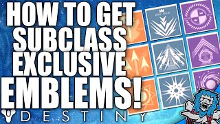 Destiny: How To Get Subclass Quest Exclusive Emblems - All Subclass Class Item Showcase!