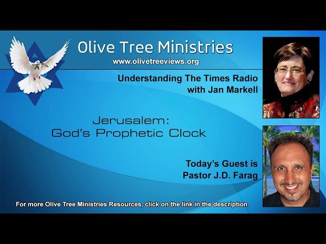 Jerusalem: God's Prophetic Clock – Pastor J.D. Farag