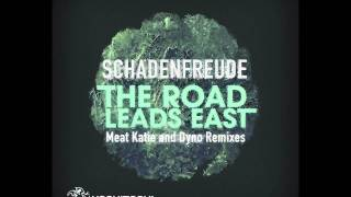 Schadenfreude - The Road Leads East  ( Pink Pig and The Farmer Melilla Bootleg mix)