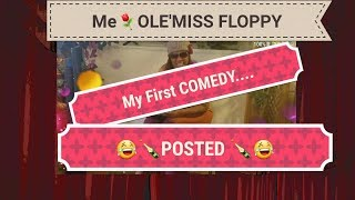 OLD  FOLK GOT WISDOM Series - introducing Miss FLOPPY..