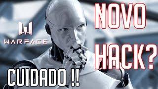 WARFACE - NOVO TIPO DE HACK / HACK ROBÔ ?
