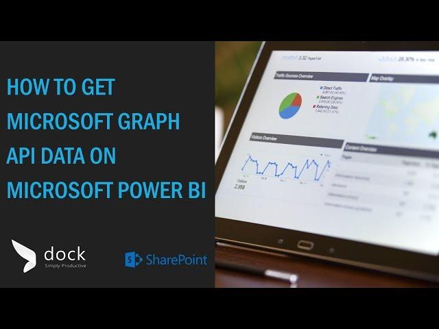 How to get Microsoft Graph API Data on Microsoft Power BI