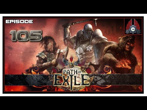 Let's Play Path Of Exile (First Time) With CohhCarnage - Episode 105