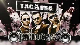 PRINCESA - TACABRO