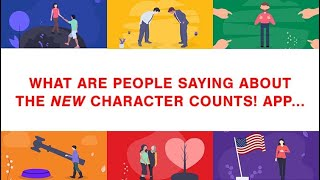 New Character Counts! App Testimonials