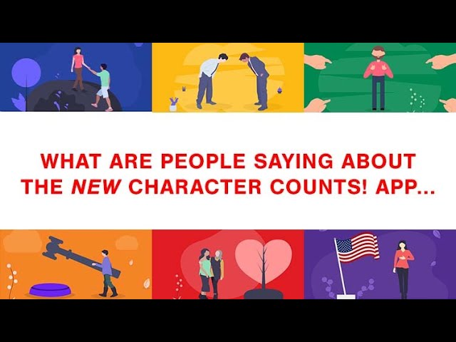 New Character Counts! App Testimonials