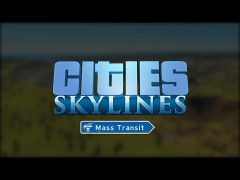 Cities Skylines - Mass Transit - Season 4 Trailer