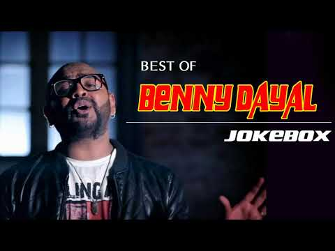 Benny Dayal JUKEBOX 2017-2018| BEST OF Benny Dayal| TOP 20 SONGS OF Benny Dayal