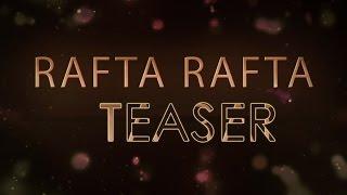 Rafta Rafta Teaser (Official) | Jay Kahlon | Latest Punjabi Songs | Coming Soon