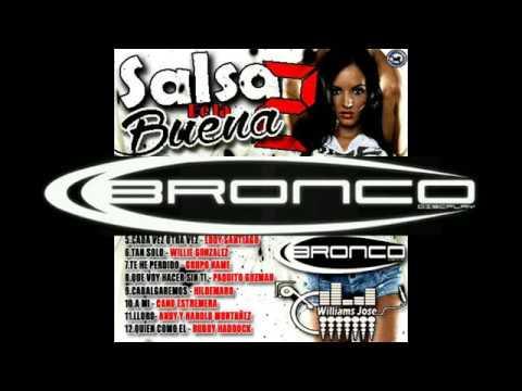 Salsa Baul De La Buena2 Ft: Dj Williams Jose Dj Carlitos Bronco