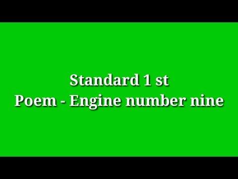 STANDARD 1 ST POEM -  ENGINE NUMBER NINE