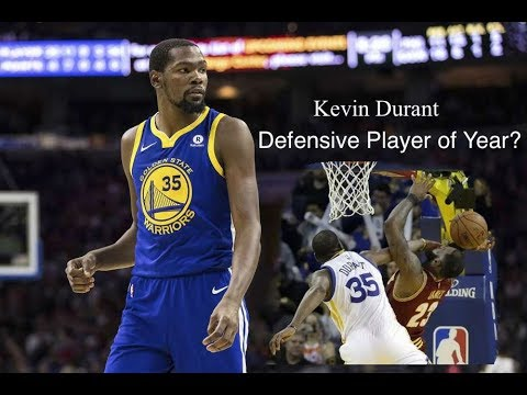 Why Kevin Durant Will Win The 2018 NBA Defensive Player Of The Year
