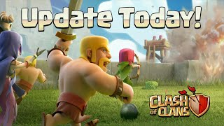 Clash of Clans News! NEW 2015 UPDATE PATCH NOTES! CLASH OF CLANS UPDATE IS HERE!!!