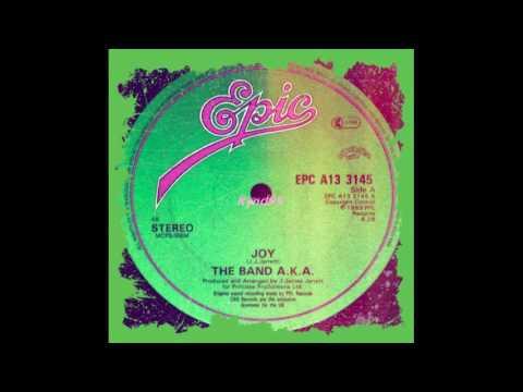 The Band A.K.A. – Joy
