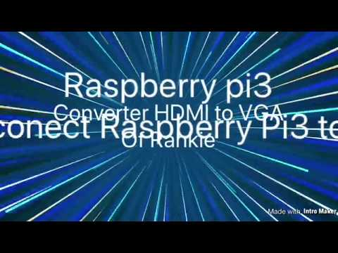 How Connect Raspberry Pi3 To VGA
