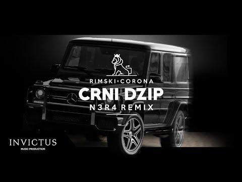 RIMSKI X CORONA - CRNI DZIP (N3R4 REMIX)