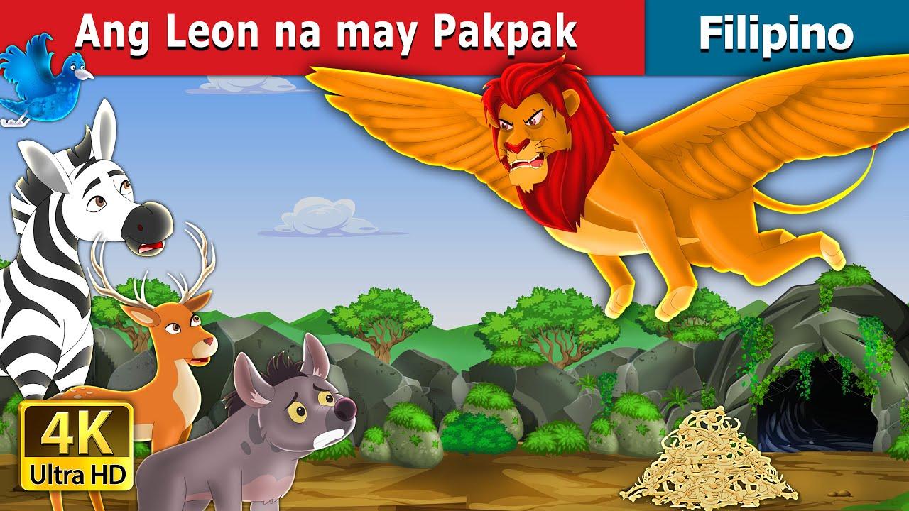 Ang Leon na may Pakpak   The Winged Lion in Filipino   Filipino Fairy Tales