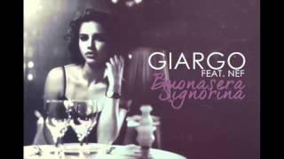 Giargo - Buonasera Signorina (feat. Neff)