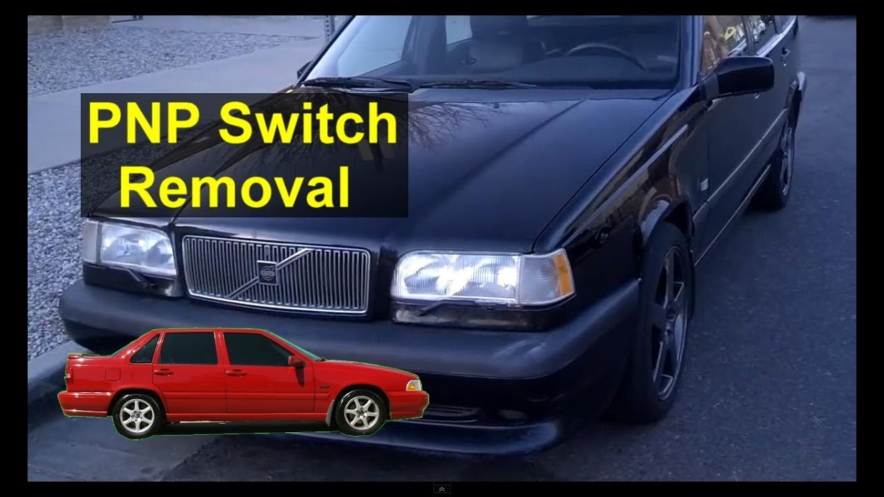 small resolution of pnp park neutral position switch replacement cleaning error code p0705 volvo 850 s70 etc votd