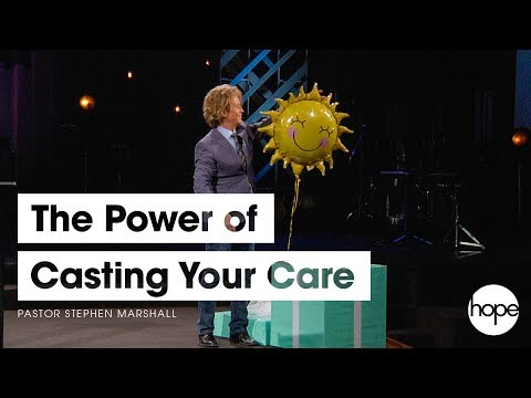 The Power of Casting Your Care