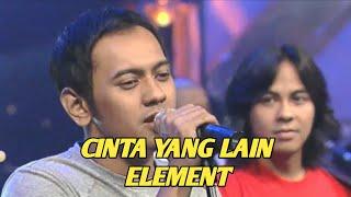 Download Mp3 Element - Cinta Yang Lain  Extravaganza Transtv