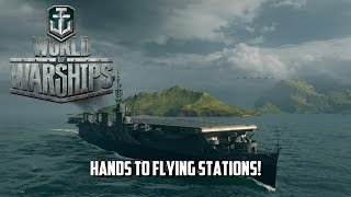 World of Warships - Hands to Flying Stations!
