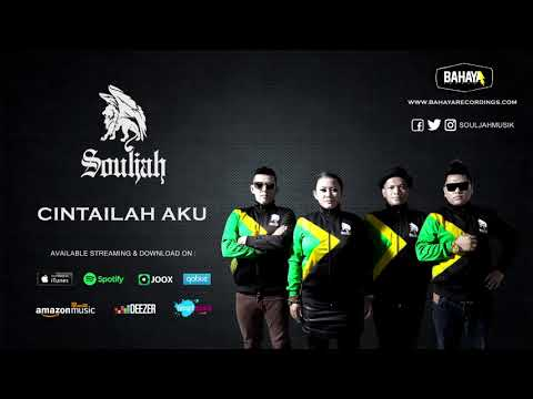 SOULJAH - Cintailah Aku (Official Audio)