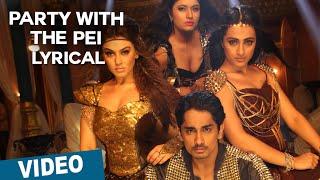Party With The Pei Song with Lyrics | Aranmanai 2 | Siddharth | Trisha | Hansika | Hiphop Tamizha