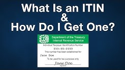 What Is an ITIN and How Do I Get One?