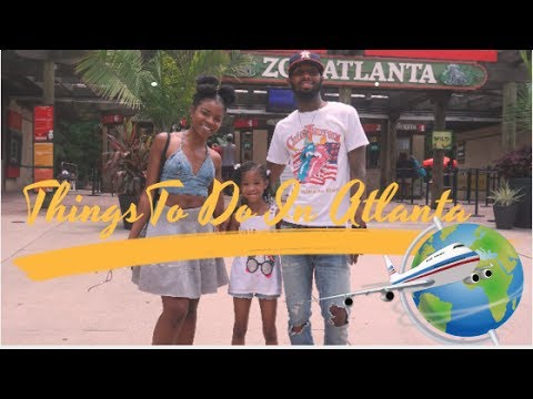 VLOG: Plan On Visiting Atlanta ? THINGS TO DO IN ATL