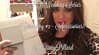 Wedding Series - Giveaway 2: Accessories!! Thumbnail