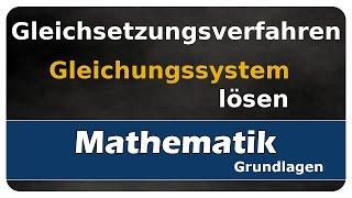 Let's Learn Gleichsetzungsverfahren - Gleichungssysteme lösen