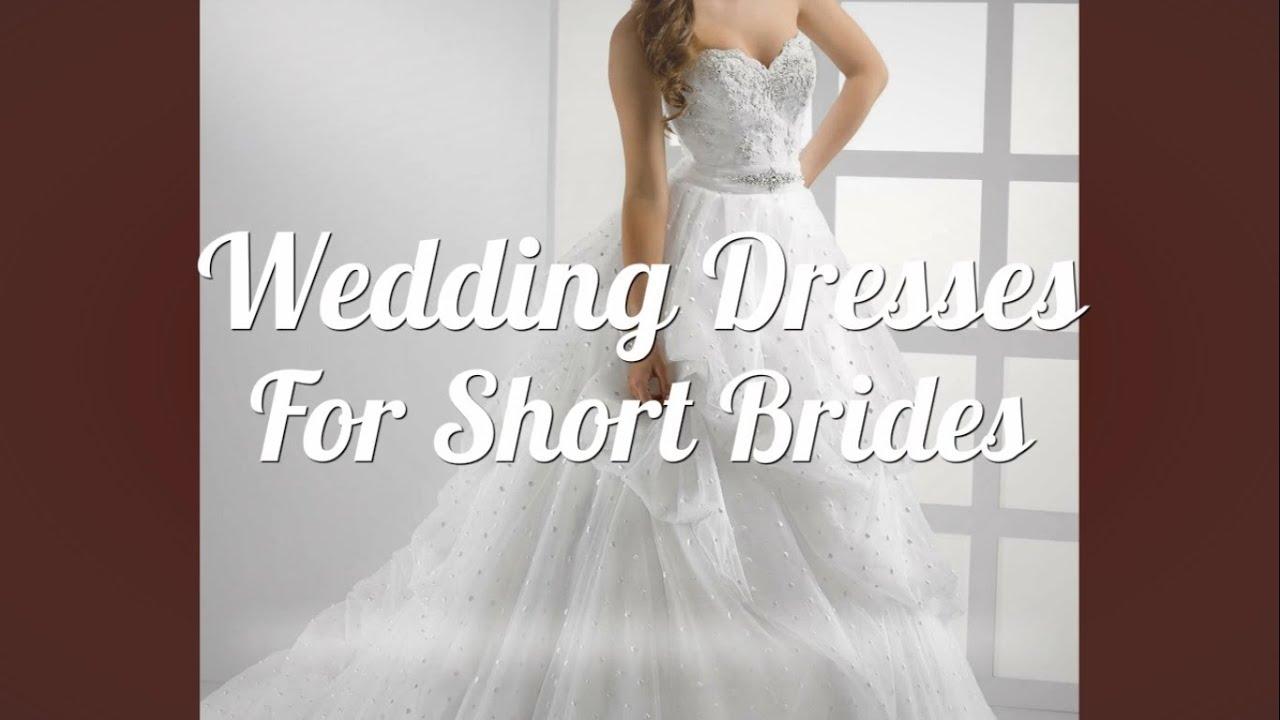 Wedding Dresses For Short Brides - YouTube
