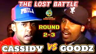 GOODZ VS CASSIDY The Lost Battle (ROUND 2&3)