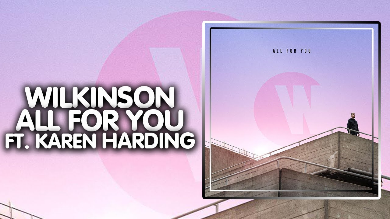 "Wilkinson ""All For You"" ft. Karen Harding [Music Video] ile ilgili görsel sonucu"