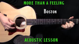 "how to play ""More Than a Feeling"" on guitar by Boston - acoustic guitar lesson"