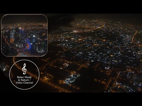A Beautiful Aerial Video for Doha city - Qatar With Relaxing Arabic Music فيديو جميل لمدينة الدوحة