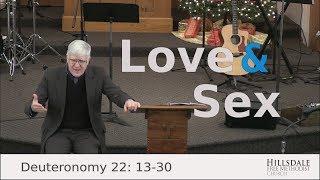 """Love and Sex"" – Deuteronomy 22:13-30"