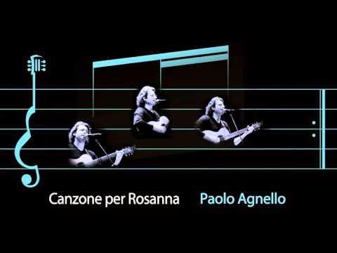 """Paolo Agnello - """"CANZONE PER ROSANNA"""""""