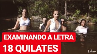 Baixar EXAMINANDO A LETRA DE 18 QUILATES | JOELMA | Karina Porfirio