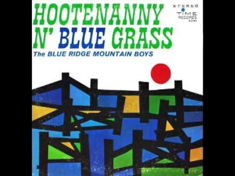 Hootenanny N' Blue Grass [1963] - The Blue Ridge Mountain Boys