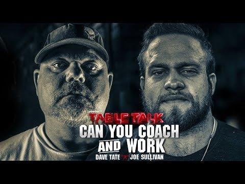 Dave Tate & Joe Sullivan on Working a Full-Time Job & Coaching | elitefts.com