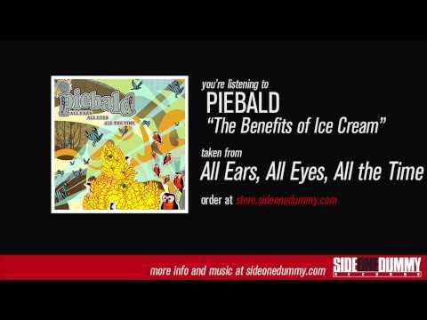 Piebald the benefits of ice cream