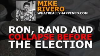 Ron, Rand, Fight Fascism & Survive Collapse (1/2) ∞ Mike Rivero Unsustainable Economy