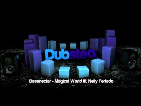 Bassnectar - Magical World (ft. Nelly...