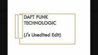 Daft Punk - Technologic (J