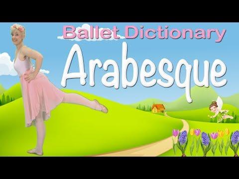 Ballet Dictionary: Arabesque (Kids Ballet Class)