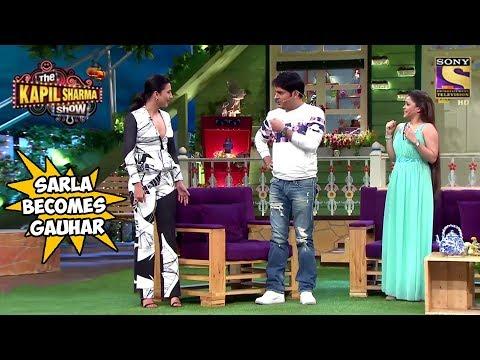 Sarla & Gauhar Khan Exchange Roles – The Kapil Sharma Show
